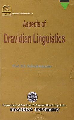 Aspects of Dravidian Linguistics (Dravidian Linguistics Series- 4)