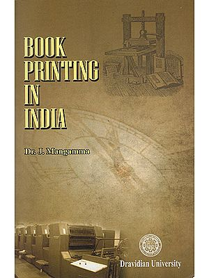 Book Printing In India- with Special  Reference to the Contribution of European Scholars to Telugu (1746-1857)