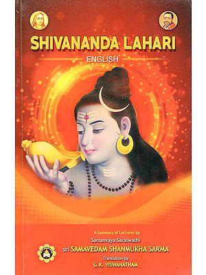 Shivananda Lahari (A Summary of Lectures)