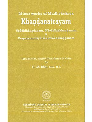 Minor Works of Madhvacarya- Khandanatrayam