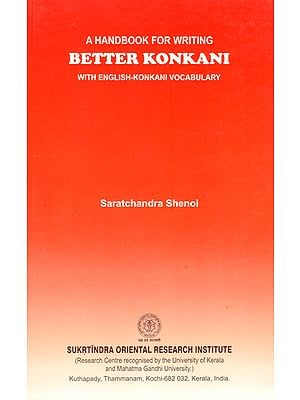 Better Konkani- A Handbook for Writing (With English-Konkani Vocabulary)