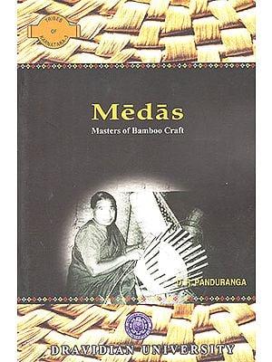 Medas: Masters of Bamboo Craft (Tribes of Karnataka- 3)