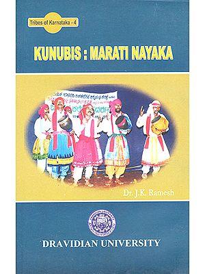 Kunubis: Marati Nayaka (Tribes of Karnataka- 4)