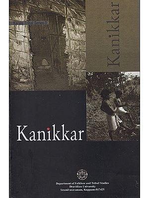 Kanikkar (Kerala Tribal Series- 1)