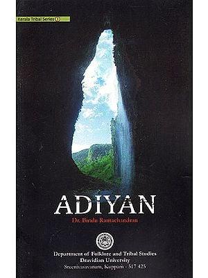 Adiyan (Kerala Tribal Series- 3)