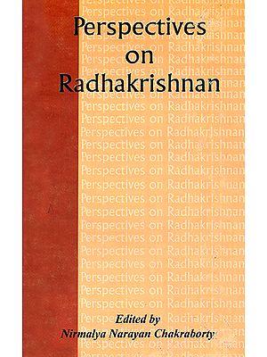 Perspectives on Radhakrishnan