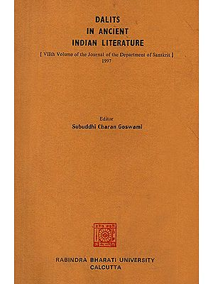 Dalit in Ancient Indian Literature (7th Volume of the Journal of the Department of Sanskrit- 1997)e