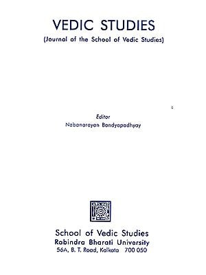 Vedic Studies- Journal of the School of Vedic Studies (Volume 4)