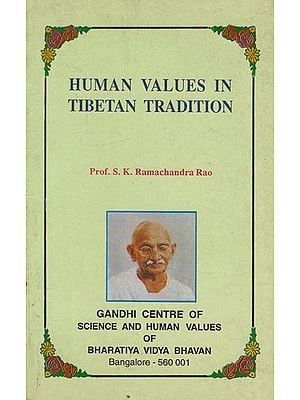 Human Values in Tibetan Tradition (An Old and Rare Book)