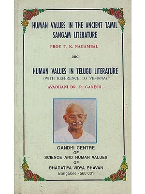 Human Values in the Ancient Tamil Sangam Literature (An Old and Rare Book)