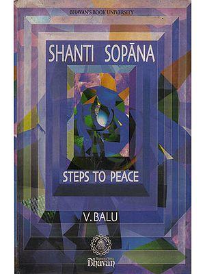 Shanti Sopana- Steps to Peace (An Old and Rare Book)