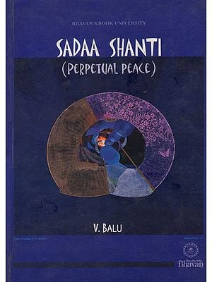 Sadaa Shanti- Perpetual Peace (An Old and Rare Book)