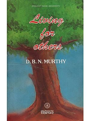 Living For Others (An Old and Rare Book)