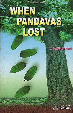 When Pandavas Lost (An Old and Rare Book)