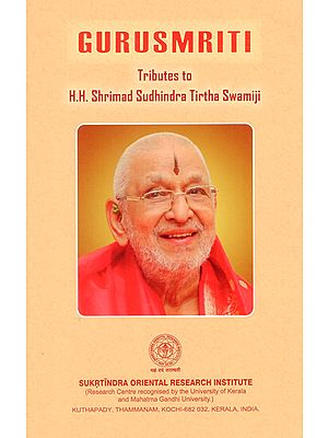 Gurusmriti- Tributes to H.H. Shrimad Sudhindra Tirtha Swamiji
