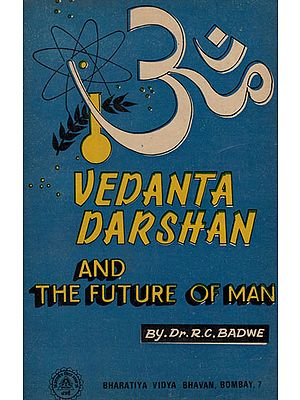 Vedanta Darshan and The Future of Man (An Old and Rare Book)