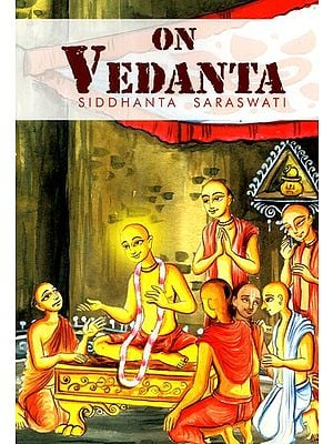 The Vedanta- Its Morphology and Ontology (An Old and Rare Book)