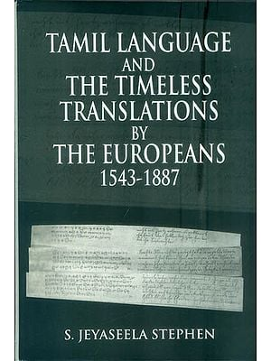 Tamil Language and The Timeless Translations by The Europeans (1543-1887)