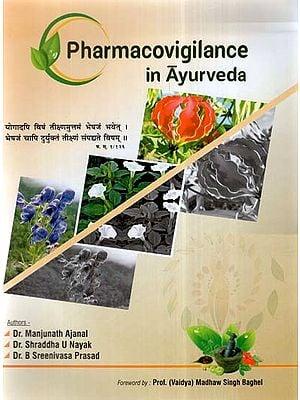 Pharmacovigilance In Ayurveda