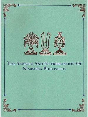 The Symbols and Interpretation of Nimbarka Philosophy