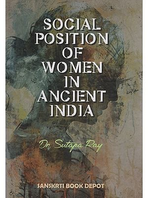 Social Position of Women in Ancient India