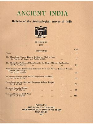 Ancient India- Bulletin of the Archaeological Survery of India (Number 12)