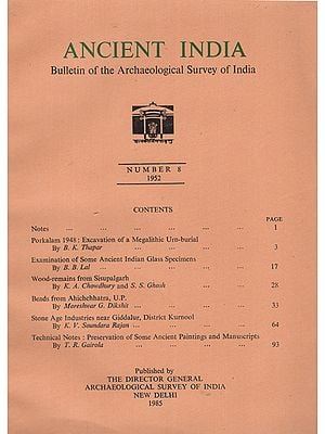 Ancient India- Bulletin of the Archaeological Survey of India (Number 8)