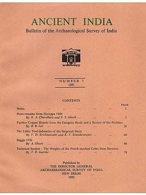 Ancient India- Bulletin of the Archaeological Survey of India (Number 7)