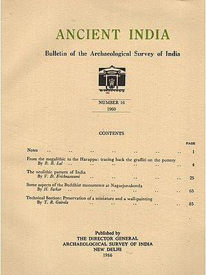 Ancient India- Bulletin of the Archaeological Survey of India (Number 16)
