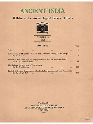 Ancient India- Bulletin of the Archaeological Survey of India (Number 14)