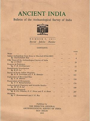 Ancient India- Bulletin of the Archaeological Survey of India (Number 9)
