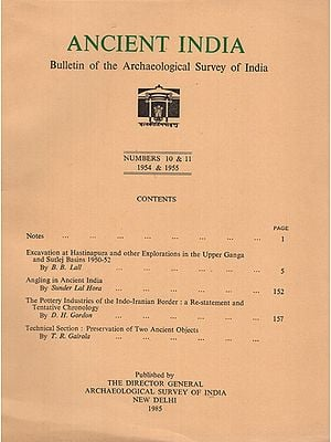 Ancient India- Bulletin of the Archaeological Survey of India (Numbers 10 & 11)