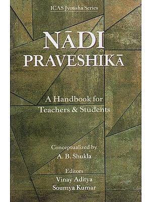 Nadi Praveshika (A Handbook for Teachers & Students)