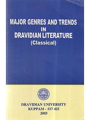 Major Genres And Trends In Dravidian Literature (Classical)