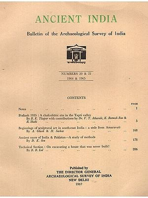Ancient India- Bulletin of the Archaeological Survey of India (Numbers 20 & 21)