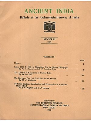 Ancient India- Bulletin of the Archaeological Survey of India (Number 15)