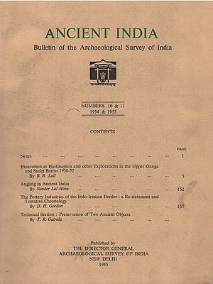 Ancient India- Bulletin of the Archaeological Survey of India-Numers 10 & 11 (An Old Book)