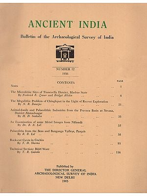 Ancient India- Bulletin of the Archaeological Survey of India (Number 12)