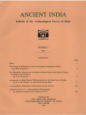 Ancient India- Bulletin of the Archaeological Survey of India (Number 2)