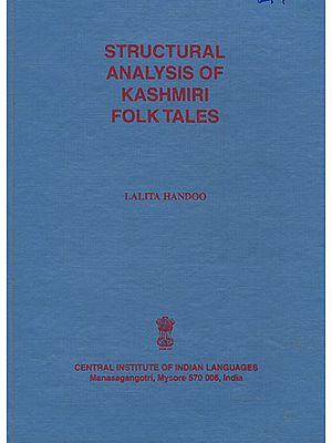 Structural Analysis of Kasmiri Folk Tales (An Old and Rare Book)