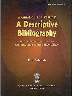 Evaluation and Testing A Descriptive Biblography with Special Reference to the Language Related Disciplines