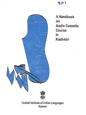 A Handbook on Audio Cassette Course in Kashmiri