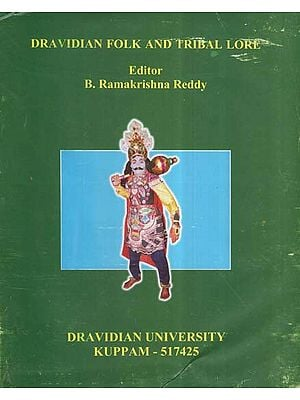 Dravidian Folk And Tribal Lore