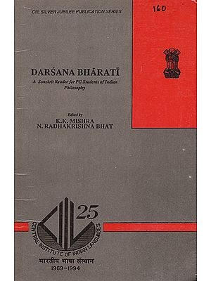 Darsana Bharati : A Sanskrti Reader for PG Students of Indian Philosophy (An Old Book)