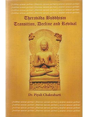Therabada Buddhism Transition, Decline and Revival
