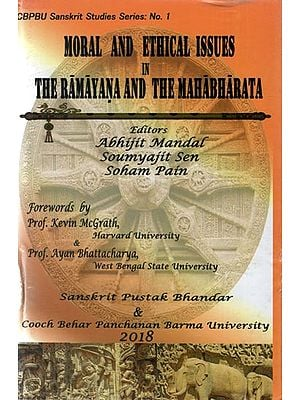 Moral and Ethical Issues in The Ramayana and The Mahabharata