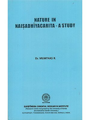 Nature in Naisadhiyacarita -  A Study