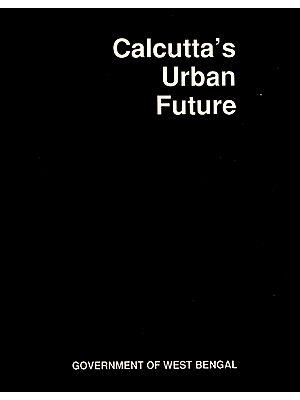 Calcutta's Urban Future