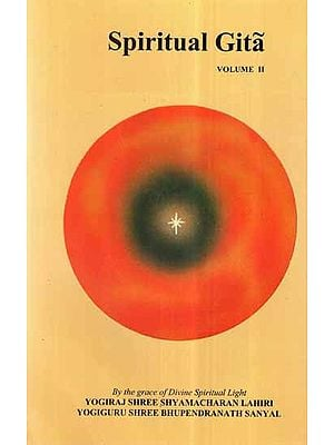 Spiritual Gita (Vol-II)