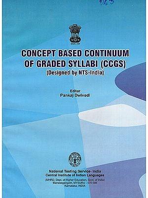 Concept Based Continuum of Grade Syllabi (CCGS)